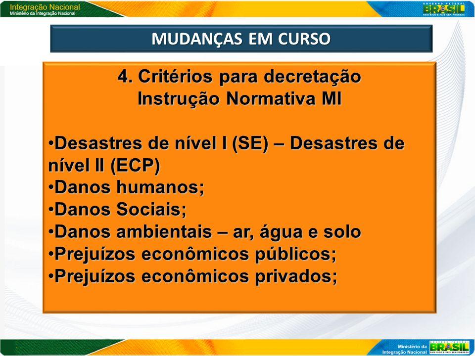 4. Critérios para decretação Instrução Normativa MI