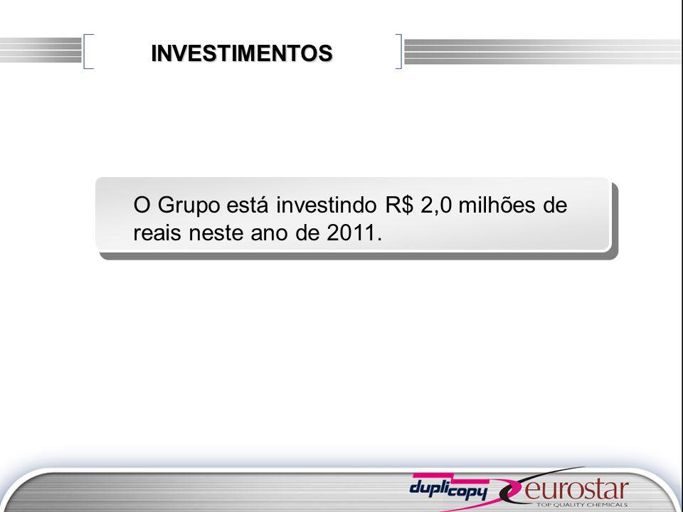 INVESTIMENTOS O Grupo está investindo R$ 2,0 milhões de reais neste ano de 2011.