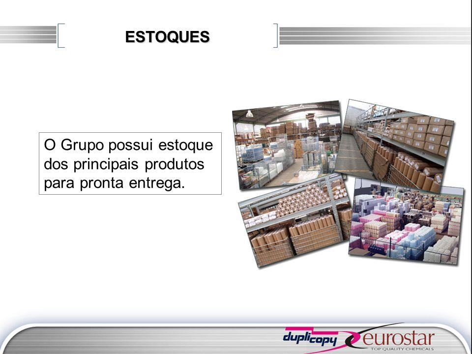 ESTOQUES O Grupo possui estoque dos principais produtos para pronta entrega.