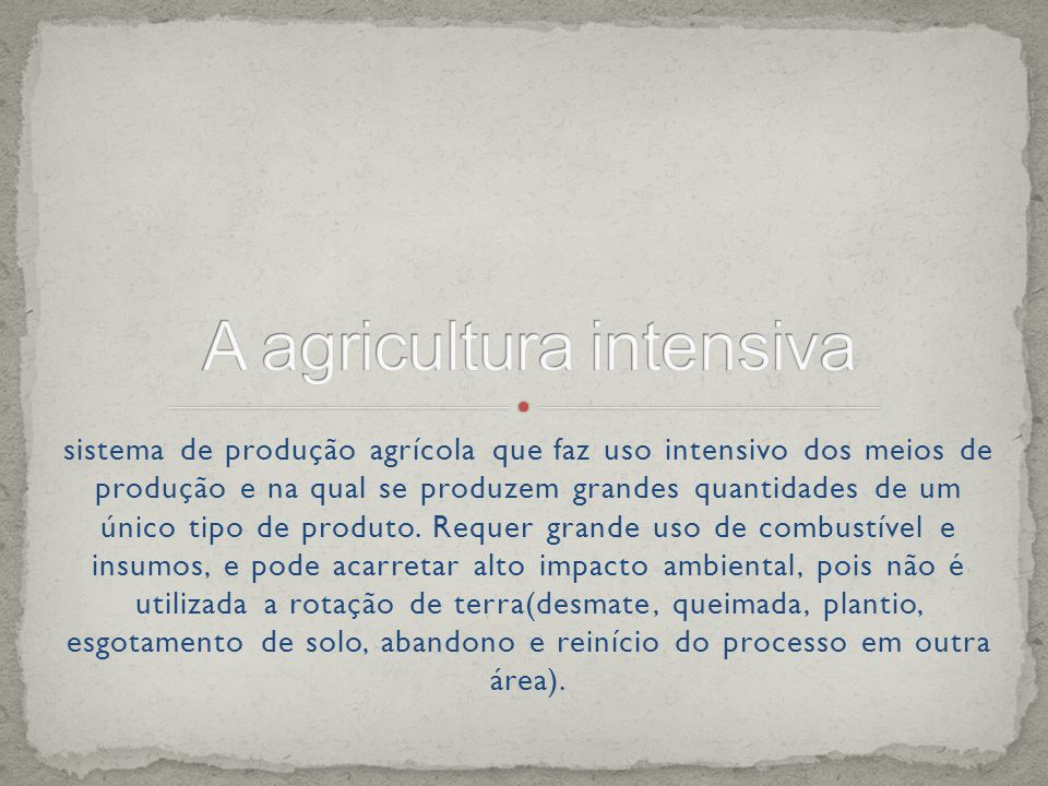 A agricultura intensiva