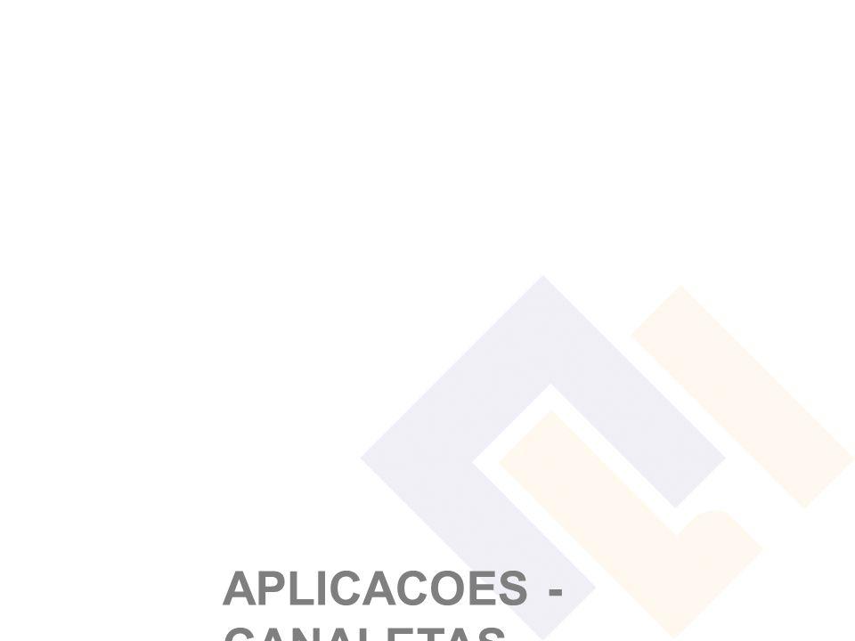 APLICACOES - CANALETAS