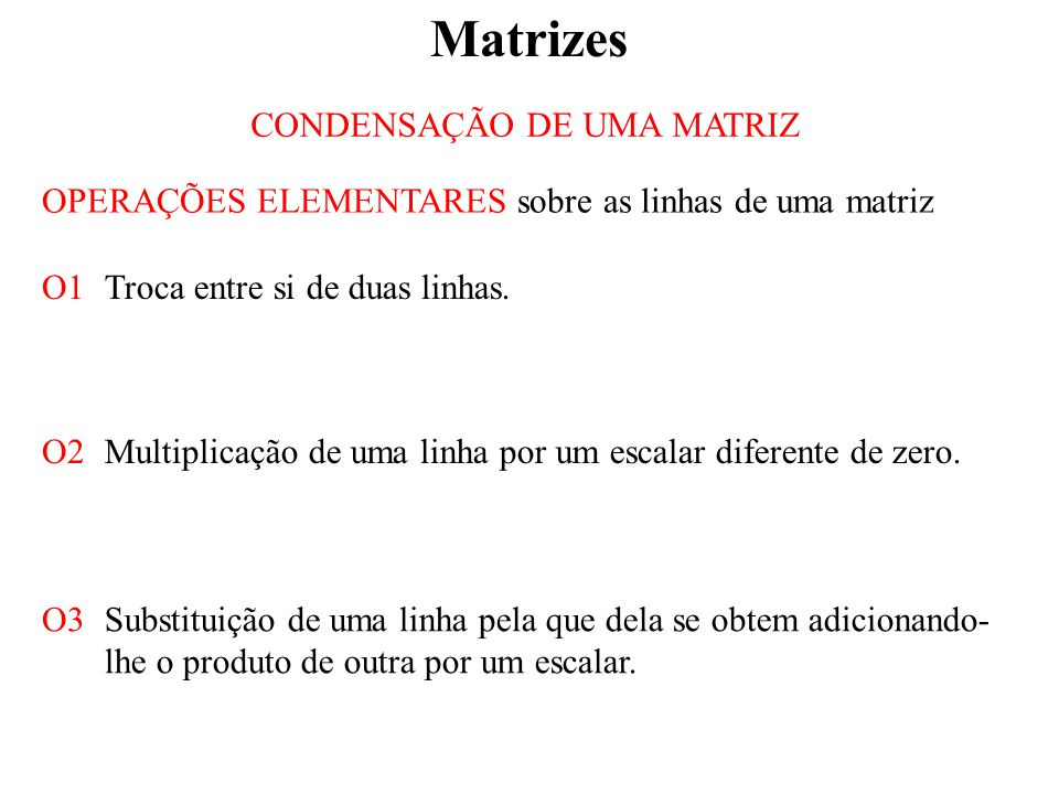 CONDENSAÇÃO DE UMA MATRIZ