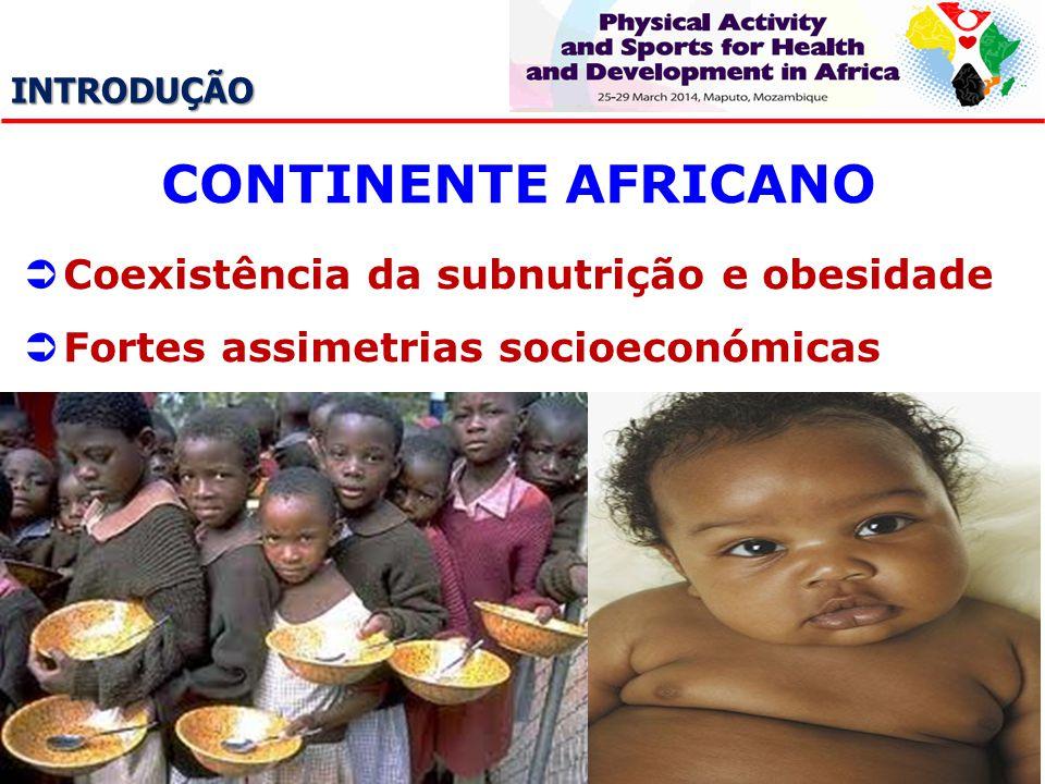 CONTINENTE AFRICANO Coexistência da subnutrição e obesidade