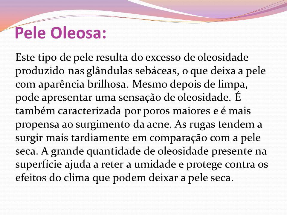 Pele Oleosa: