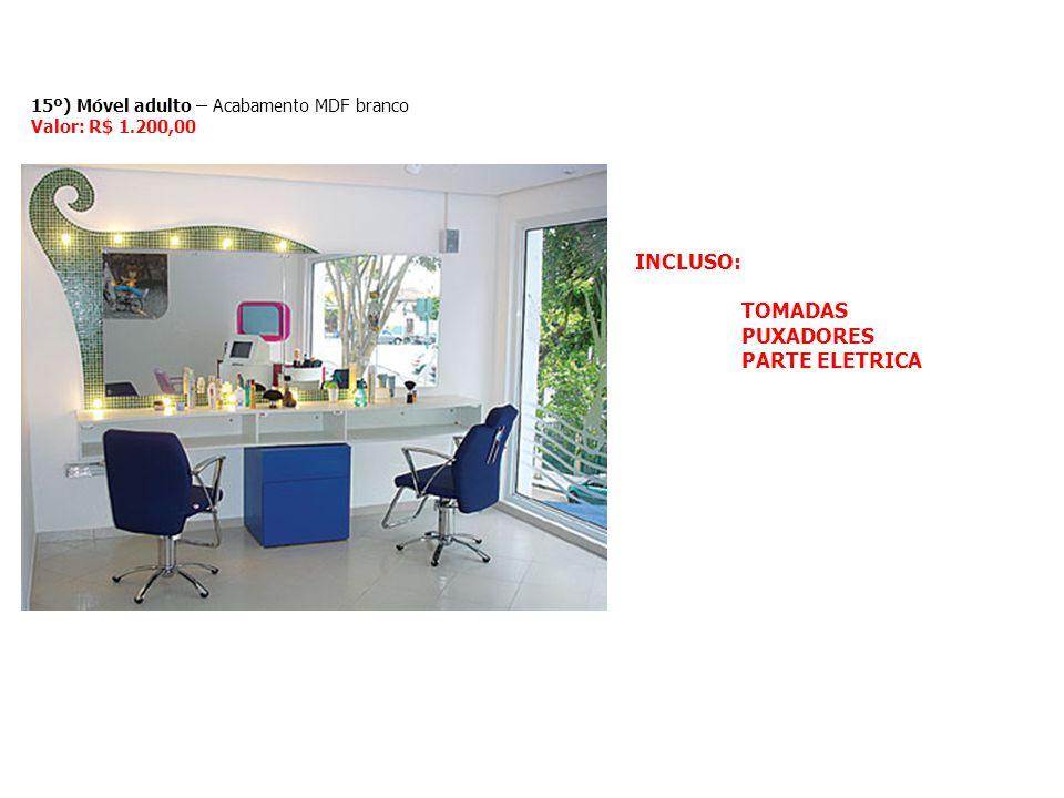 INCLUSO: TOMADAS PUXADORES PARTE ELETRICA