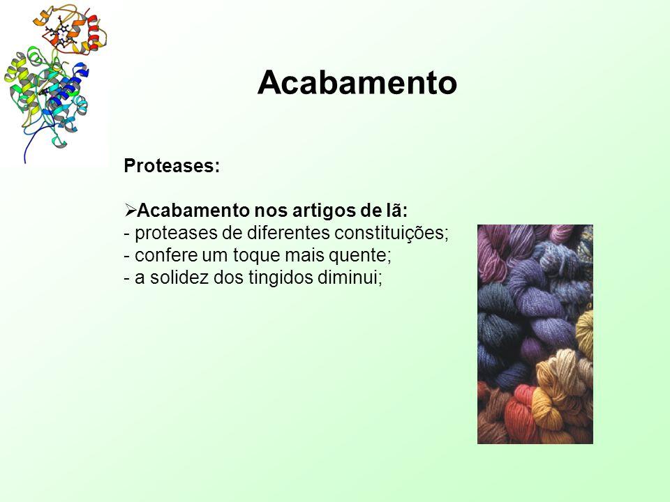 Acabamento Proteases: Acabamento nos artigos de lã: