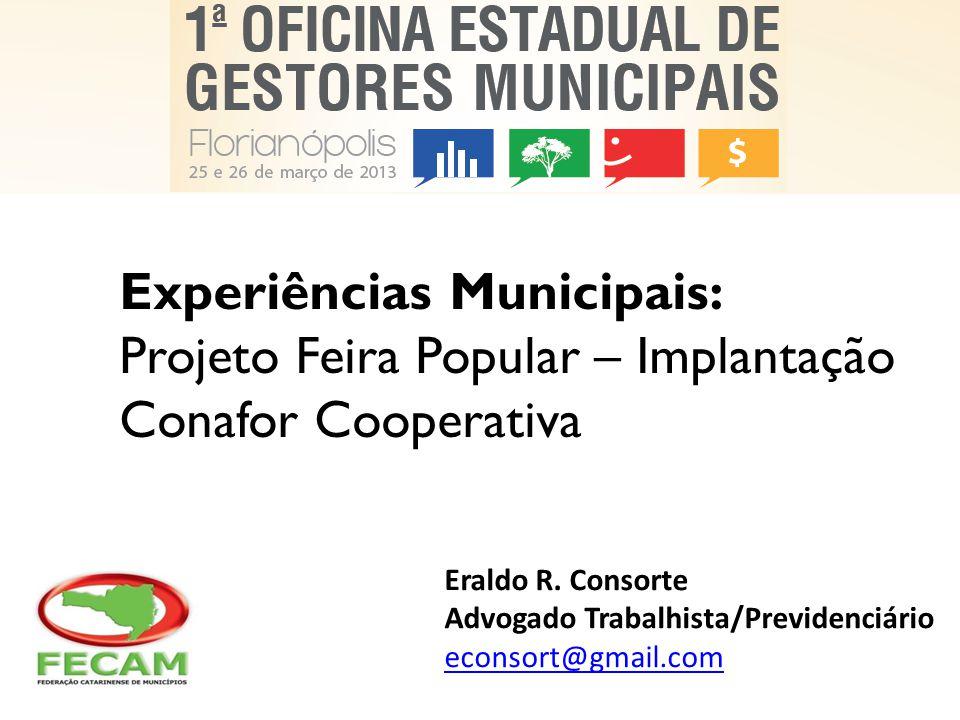Experiências Municipais: Projeto Feira Popular – Implantação Conafor Cooperativa
