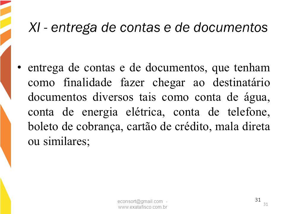 XI - entrega de contas e de documentos