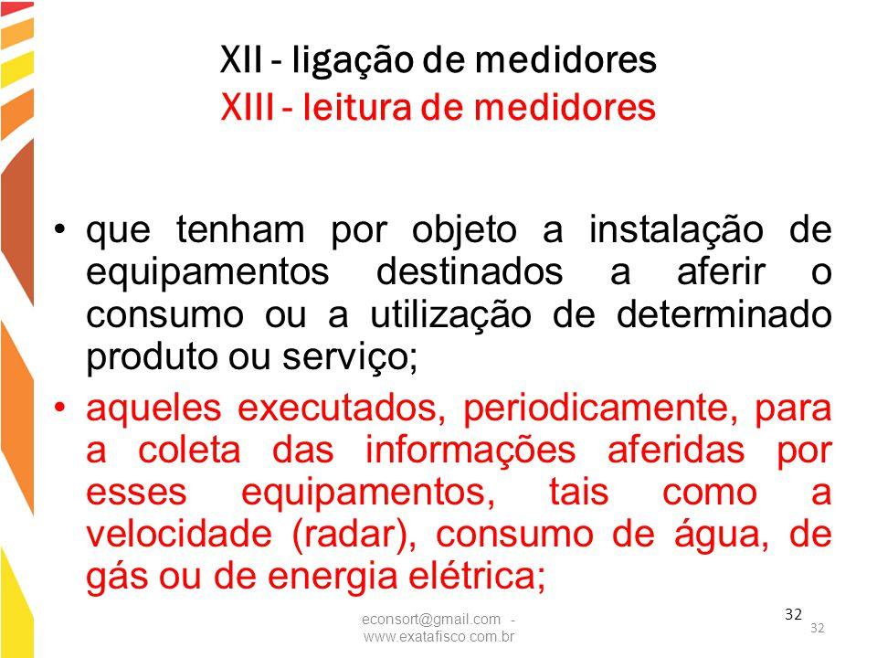 XII - ligação de medidores XIII - leitura de medidores