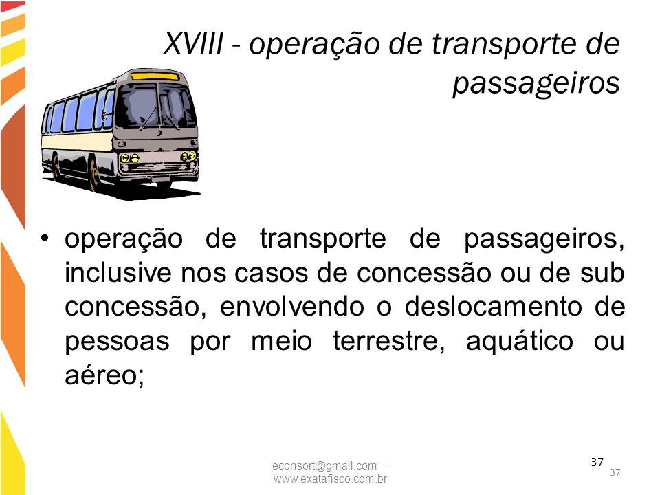 XVIII - operação de transporte de passageiros