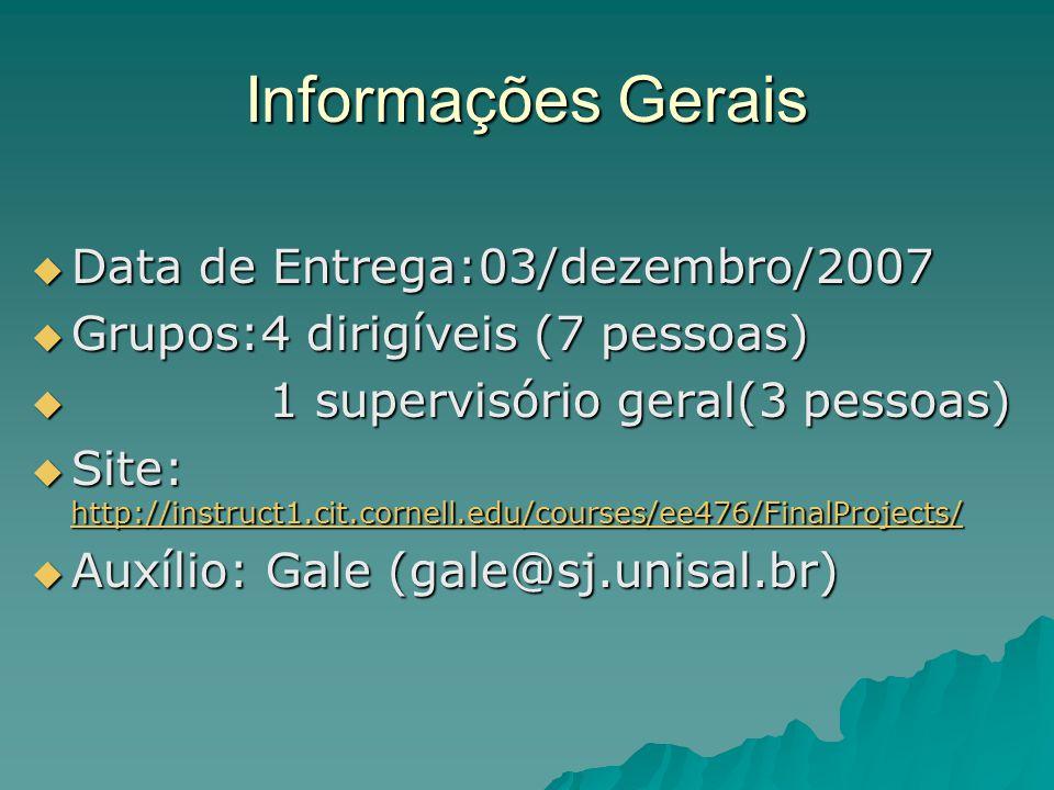 Informações Gerais Data de Entrega:03/dezembro/2007
