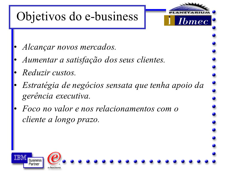 Objetivos do e-business