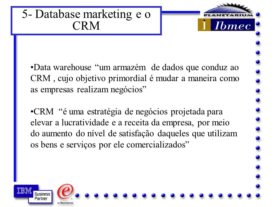 5- Database marketing e o CRM