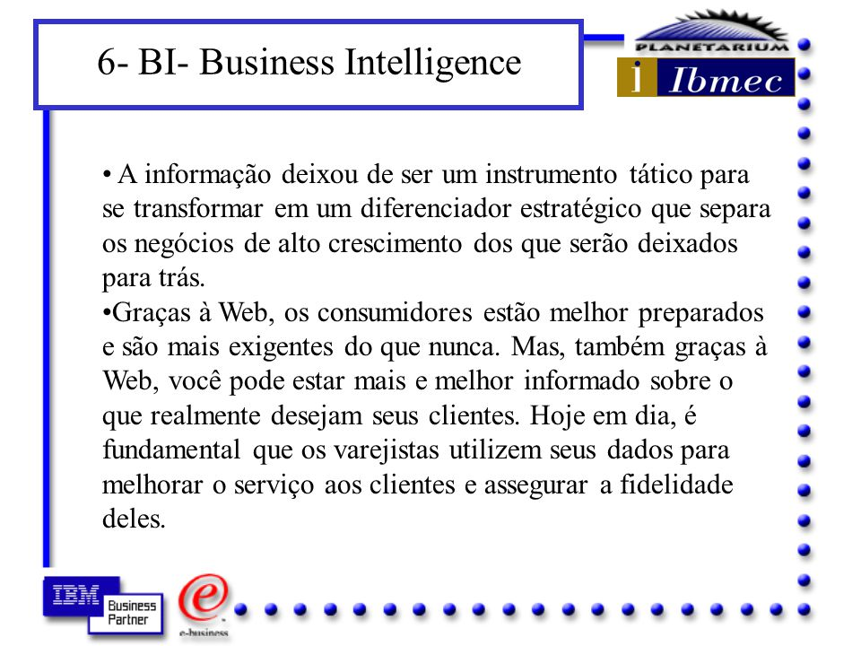 6- BI- Business Intelligence