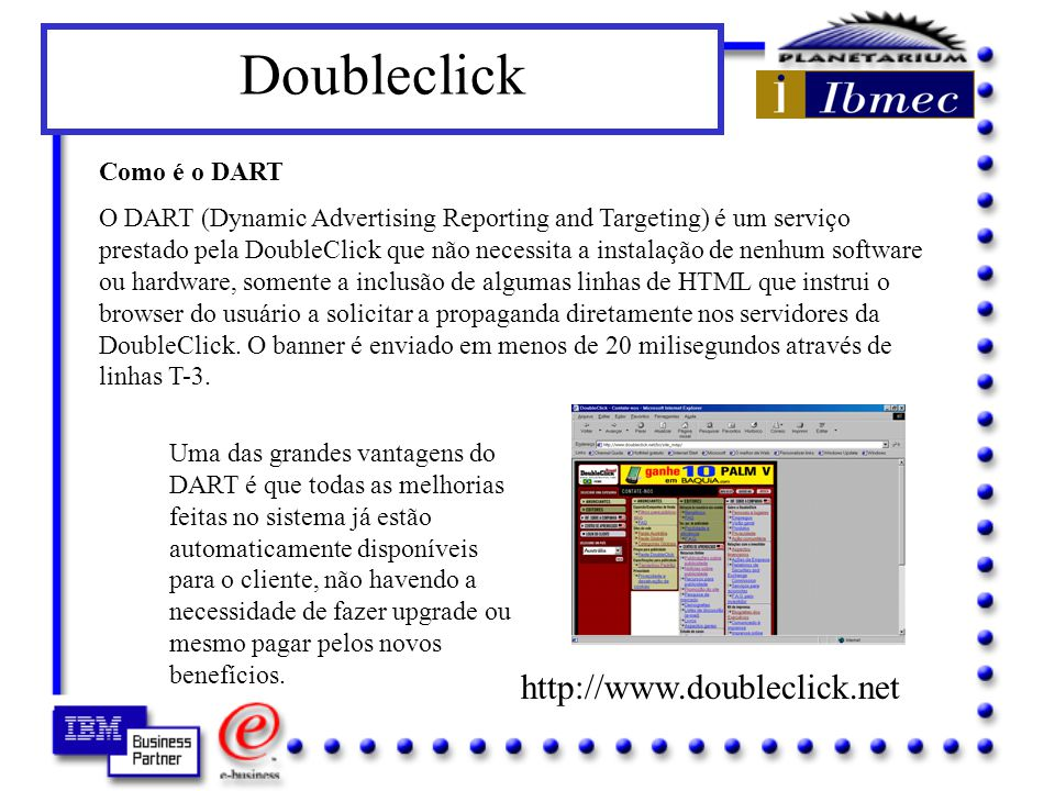 Doubleclick http://www.doubleclick.net Como é o DART