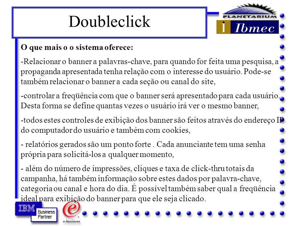 Doubleclick O que mais o o sistema oferece: