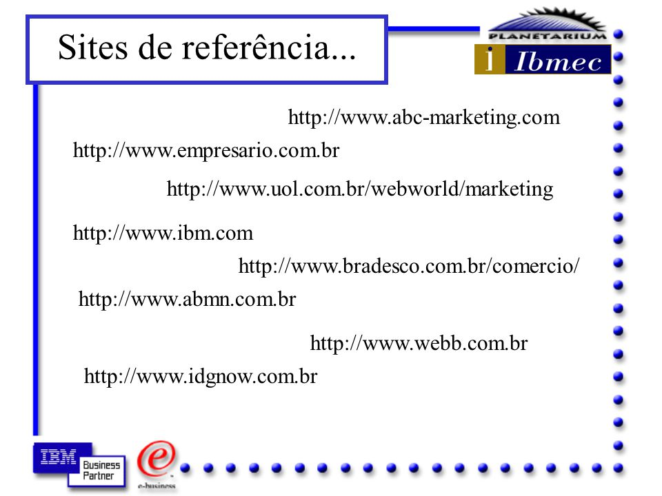 Sites de referência... http://www.abc-marketing.com