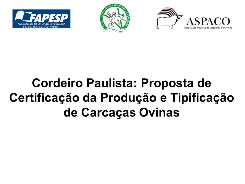 Cordeiro Paulista: Proposta de Certificação da Produção e Tipificação de Carcaças Ovinas