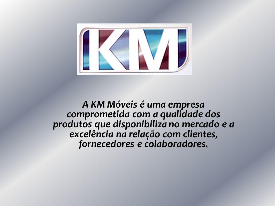 A KM Móveis é uma empresa comprometida com a qualidade dos produtos que disponibiliza no mercado e a excelência na relação com clientes, fornecedores e colaboradores.