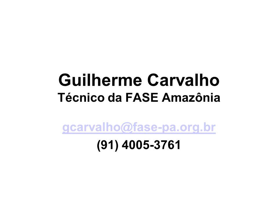 Guilherme Carvalho Técnico da FASE Amazônia