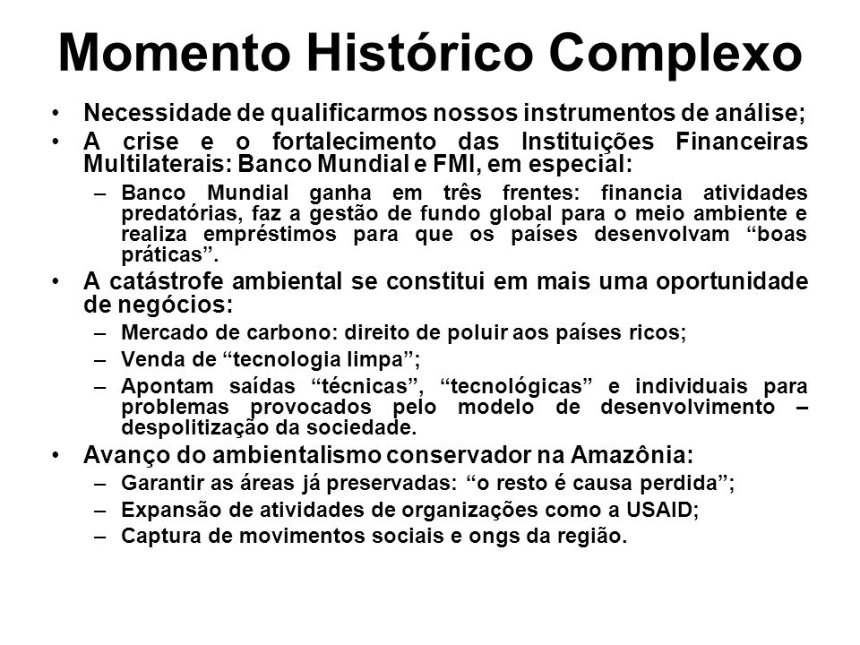 Momento Histórico Complexo