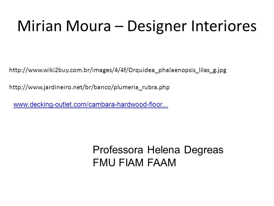 Mirian Moura – Designer Interiores