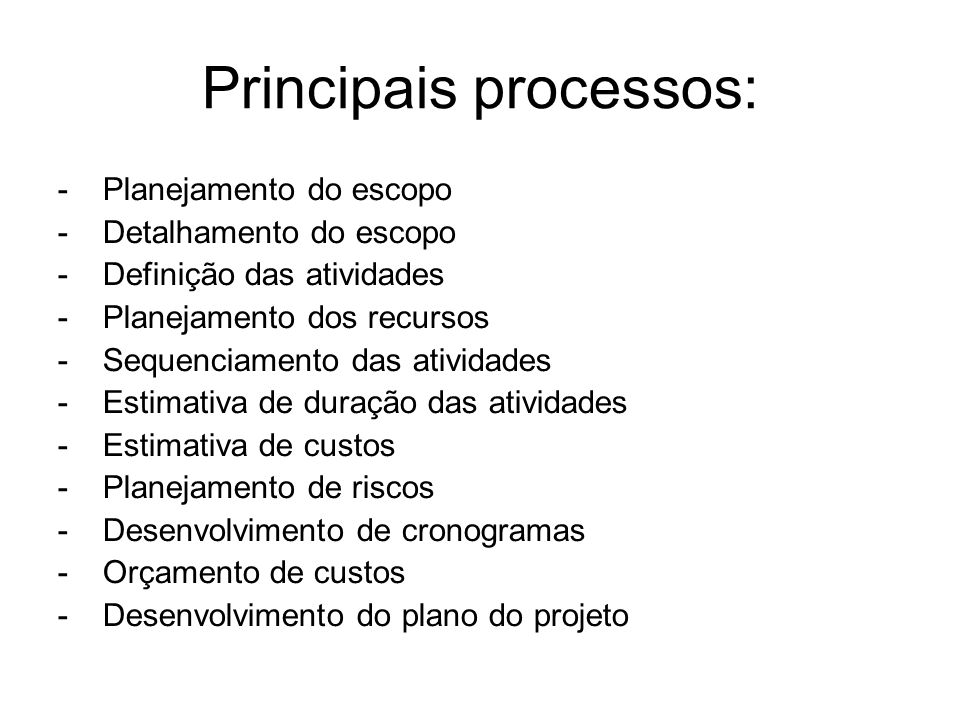Principais processos: