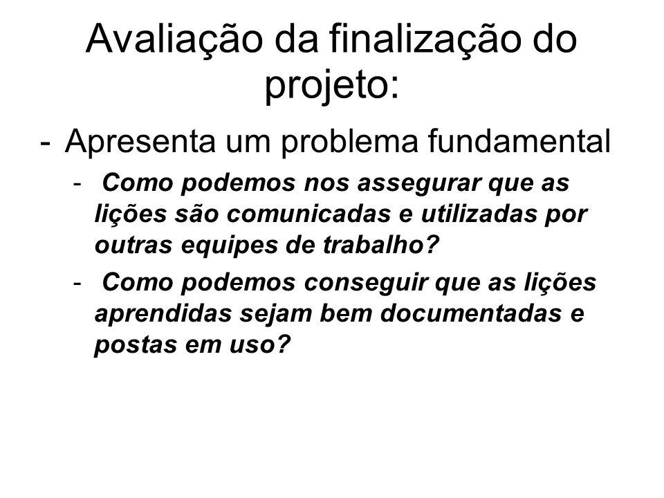 Avaliação da finalização do projeto: