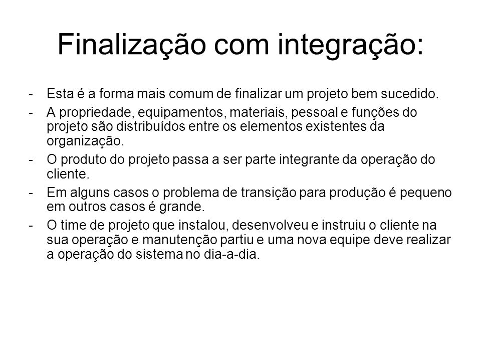 Finalização com integração: