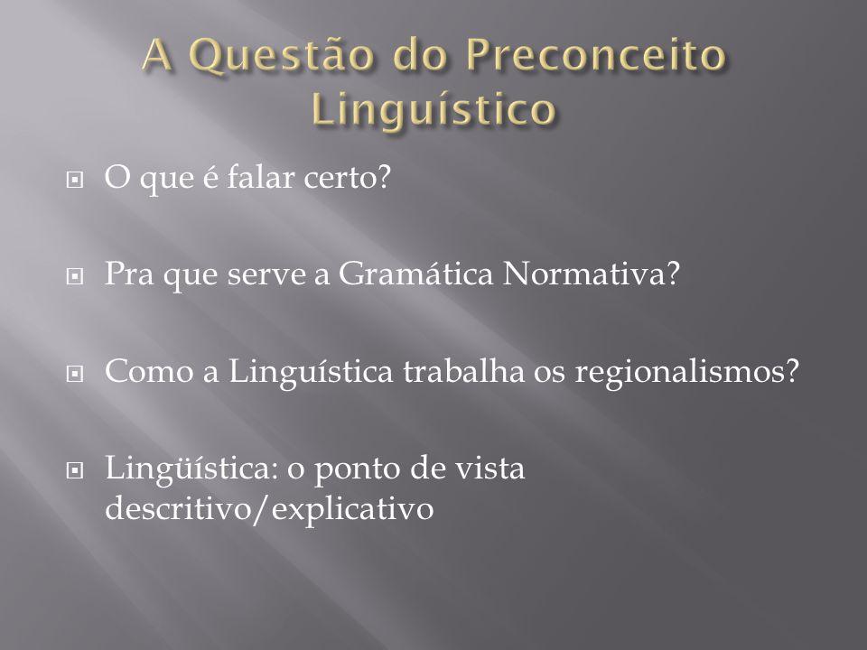 A Questão do Preconceito Linguístico