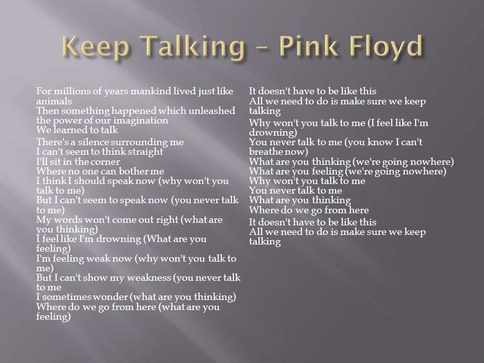 Keep Talking – Pink Floyd