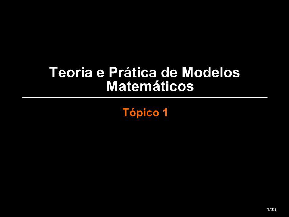 Teoria e Prática de Modelos Matemáticos