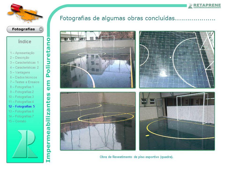 Obra de Revestimento de piso esportivo (quadra).