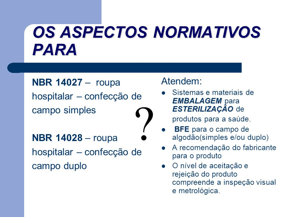 OS ASPECTOS NORMATIVOS PARA
