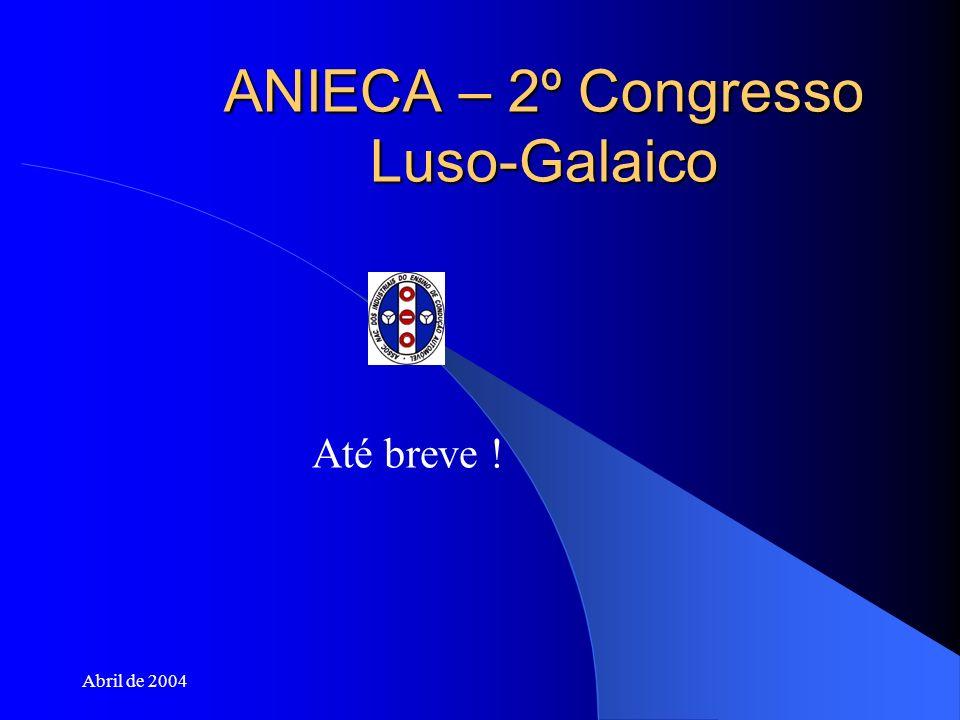 ANIECA – 2º Congresso Luso-Galaico