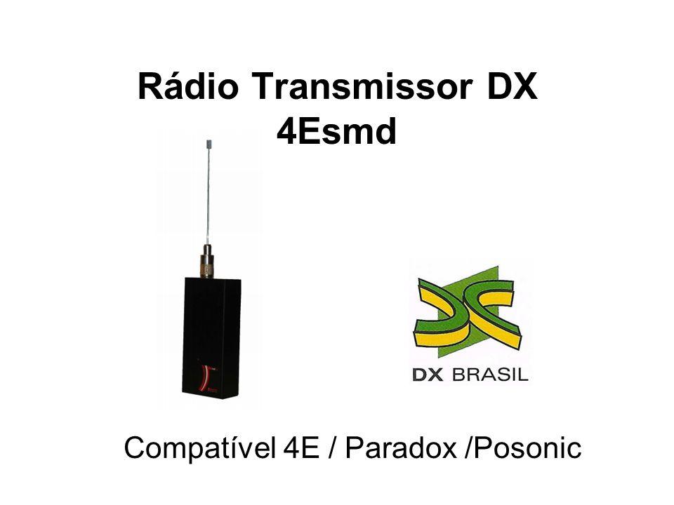 Rádio Transmissor DX 4Esmd Compatível 4E / Paradox /Posonic