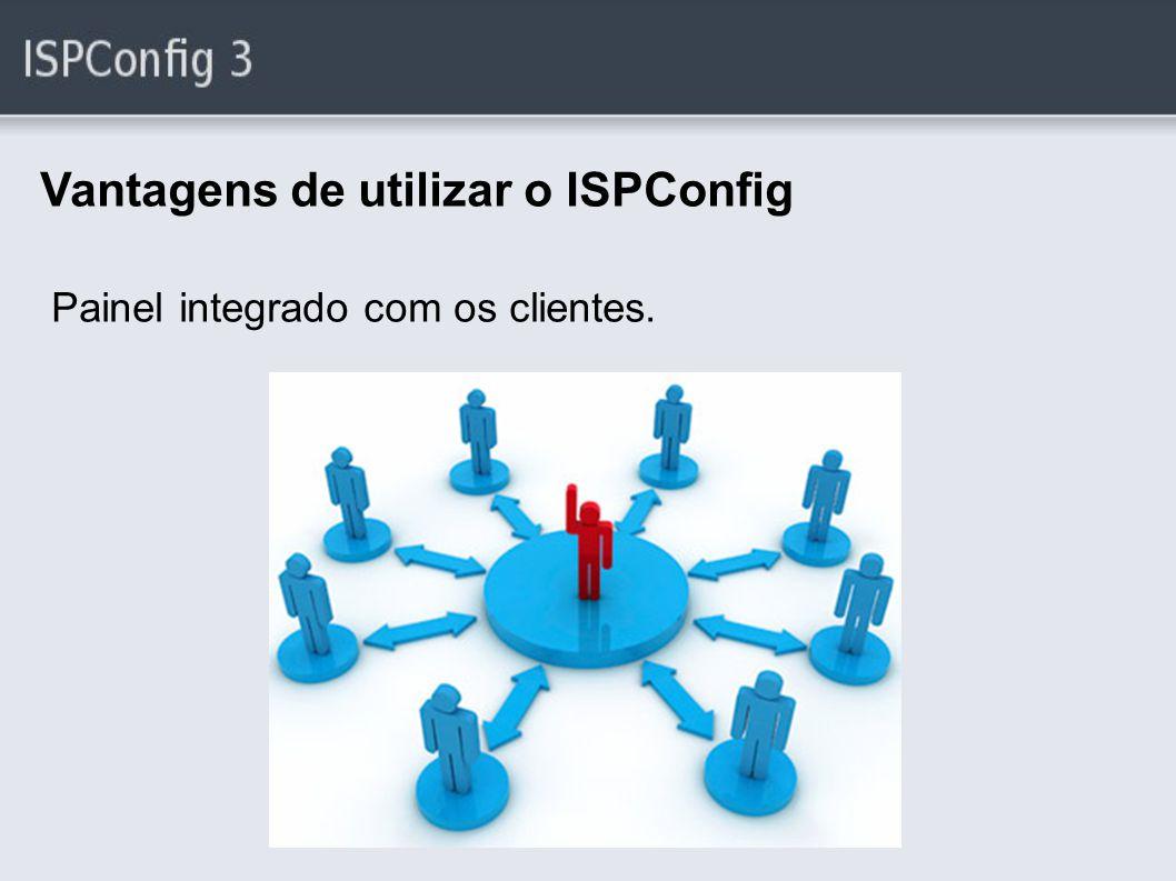 Vantagens de utilizar o ISPConfig
