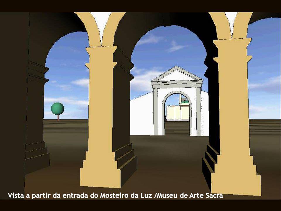 Vista a partir da entrada do Mosteiro da Luz /Museu de Arte Sacra