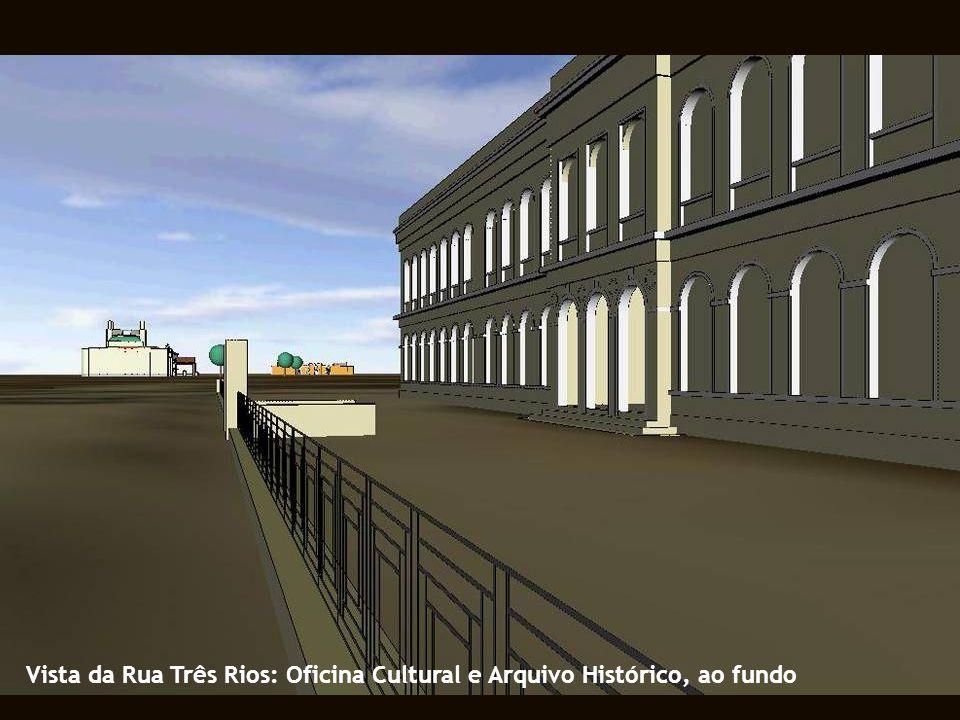 Vista da Rua Três Rios: Oficina Cultural e Arquivo Histórico, ao fundo