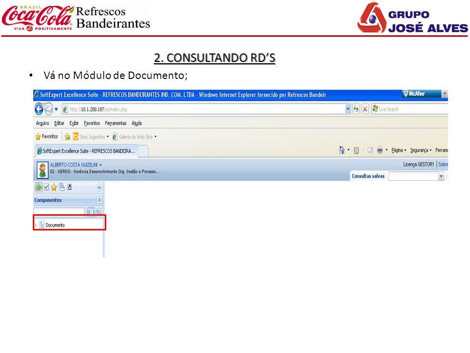 2. CONSULTANDO RD'S Vá no Módulo de Documento;
