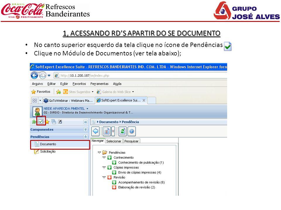 1, ACESSANDO RD'S APARTIR DO SE DOCUMENTO