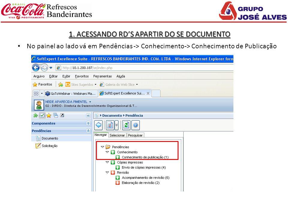 1. ACESSANDO RD'S APARTIR DO SE DOCUMENTO