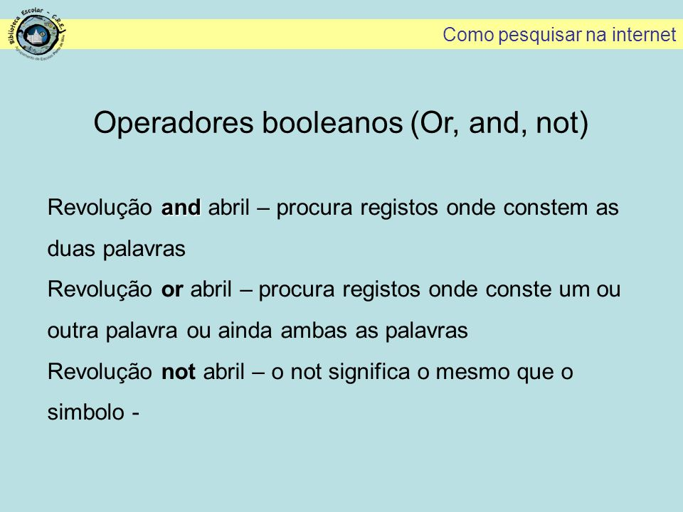 Operadores booleanos (Or, and, not)