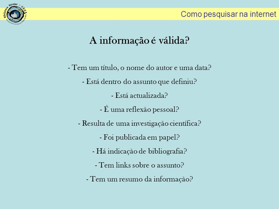 A informação é válida Como pesquisar na internet