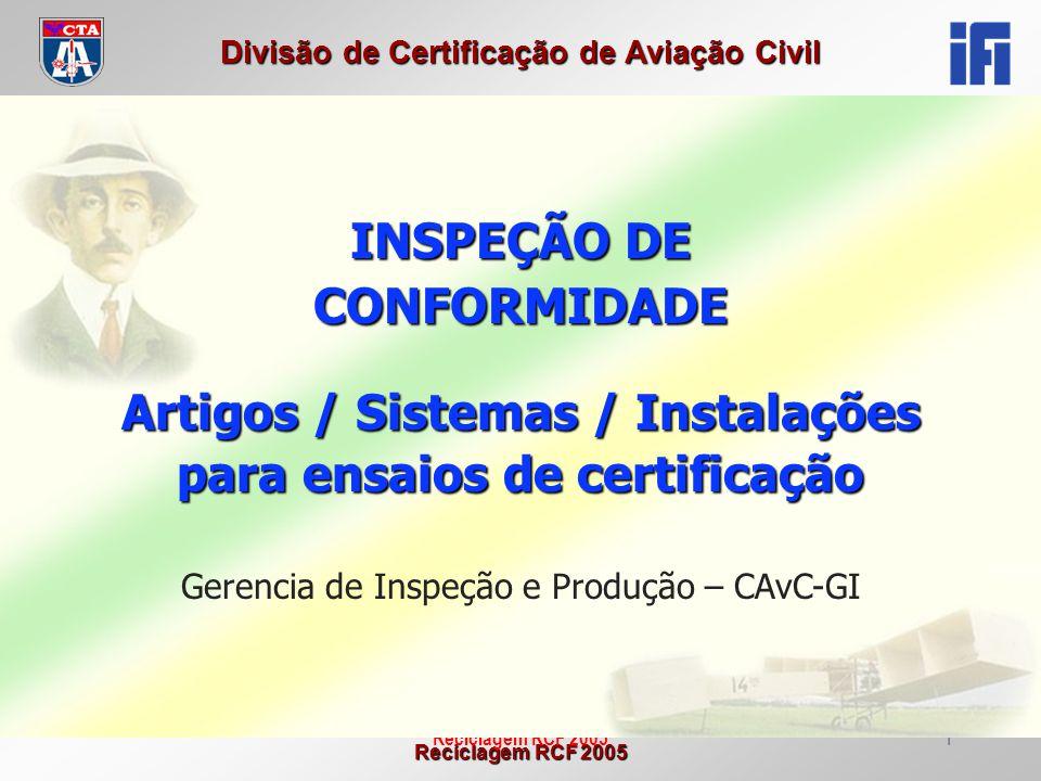 Artigos / Sistemas / Instalações para ensaios de certificação