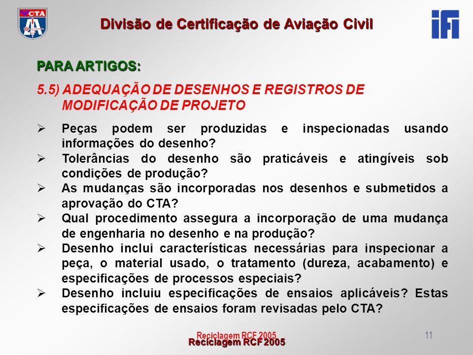 5.5) ADEQUAÇÃO DE DESENHOS E REGISTROS DE MODIFICAÇÃO DE PROJETO