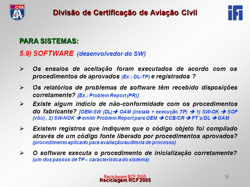 5.9) SOFTWARE (desenvolvedor do SW)