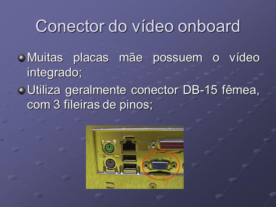 Conector do vídeo onboard