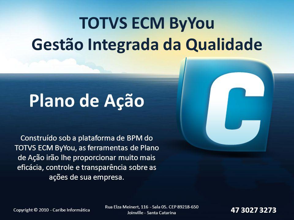 TOTVS ECM ByYou Gestão Integrada da Qualidade