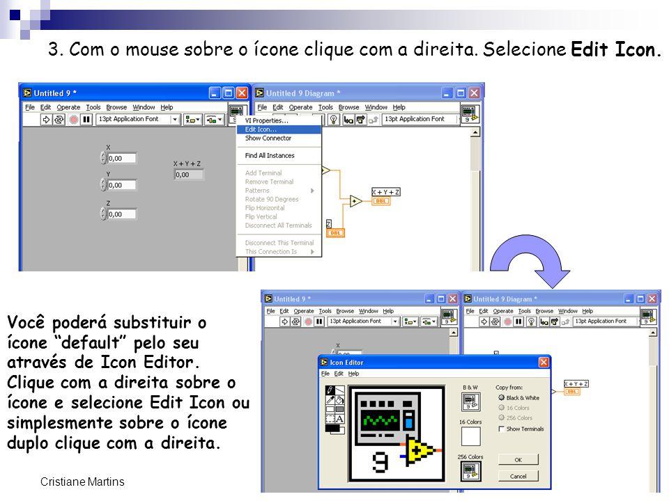 3. Com o mouse sobre o ícone clique com a direita. Selecione Edit Icon.